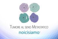 """Diamo il benvenuto all'Associazione """"Tumore al seno metastatico – Noi ci siamo"""""""